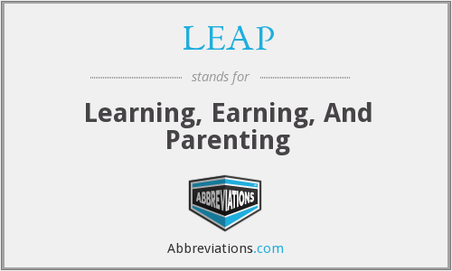 LEAP - Learning, Earning, And Parenting