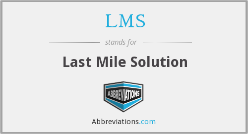 LMS - Last Mile Solution