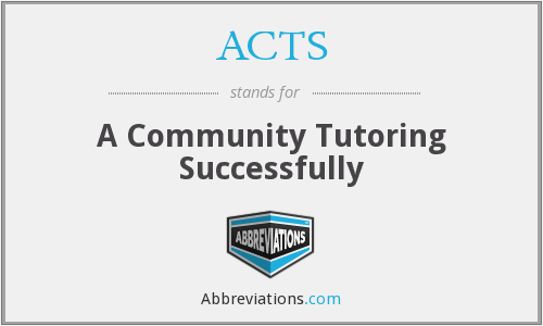ACTS - A Community Tutoring Successfully