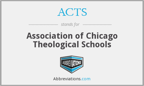 ACTS - Association of Chicago Theological Schools