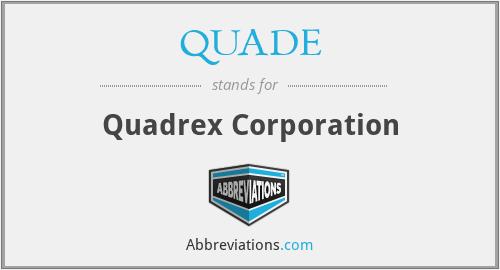 QUADE - Quadrex Corporation