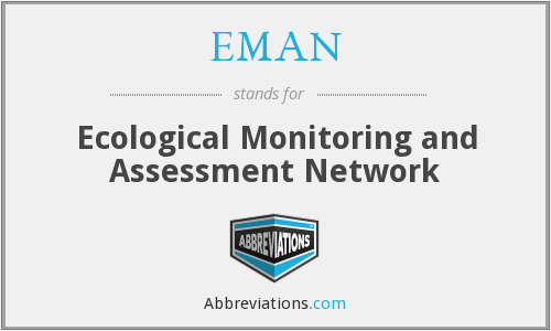 EMAN - Ecological Monitoring and Assessment Network