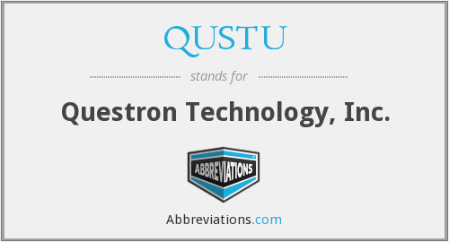 What does QUSTU stand for?