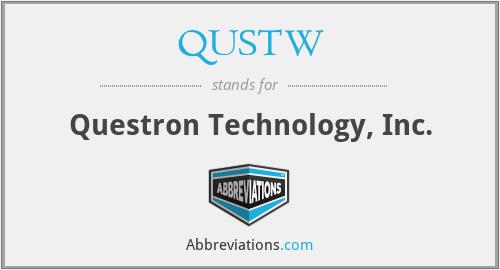 QUSTW - Questron Technology, Inc.