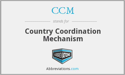 CCM - Country Coordination Mechanism