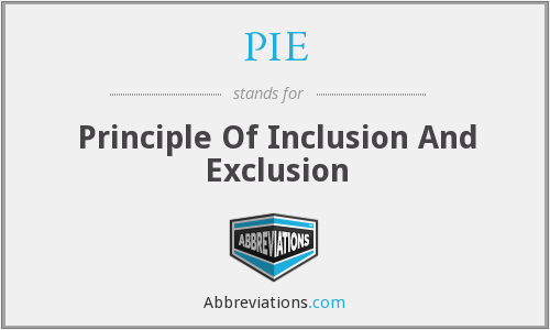 PIE - Principle Of Inclusion And Exclusion