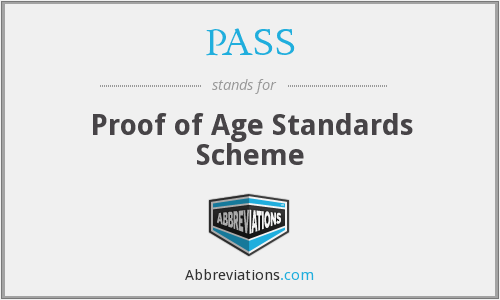 PASS - Proof of Age Standards Scheme