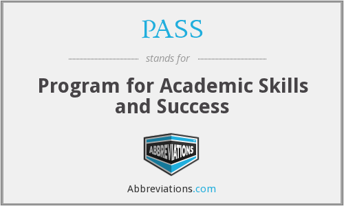 PASS - Program for Academic Skills and Success