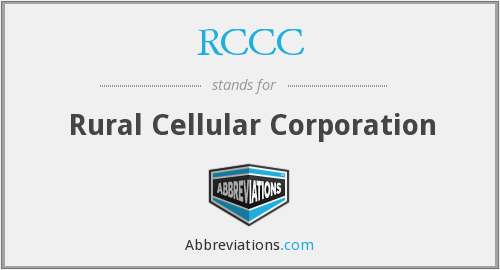 RCCC - Rural Cellular Corporation