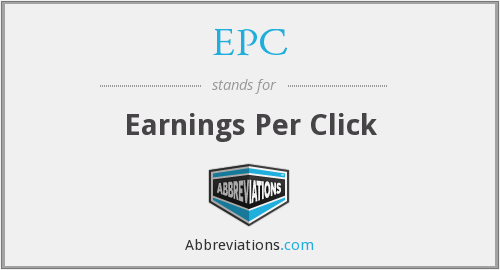EPC - Earnings Per Click