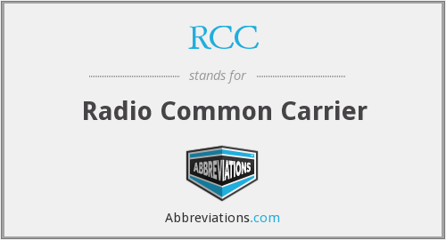 RCC - Radio Common Carrier