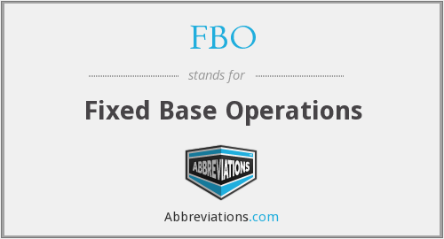 FBO - Fixed Base Operations