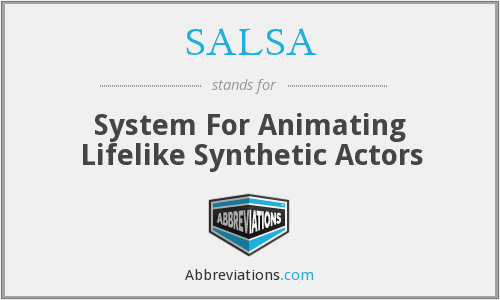 SALSA - System For Animating Lifelike Synthetic Actors