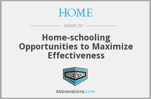 HOME - Home-schooling Opportunities to Maximize Effectiveness