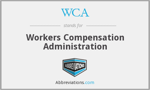 WCA - Workers Compensation Administration