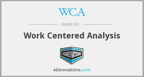WCA - Work Centered Analysis