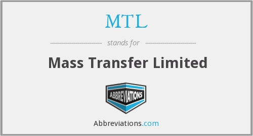 MTL - Mass Transfer Limited
