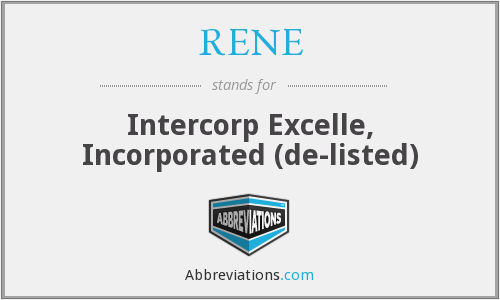 RENE - Intercorp Excelle, Incorporated  (de-listed)