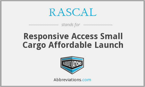 RASCAL - Responsive Access Small Cargo Affordable Launch