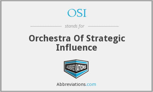 OSI - Orchestra Of Strategic Influence