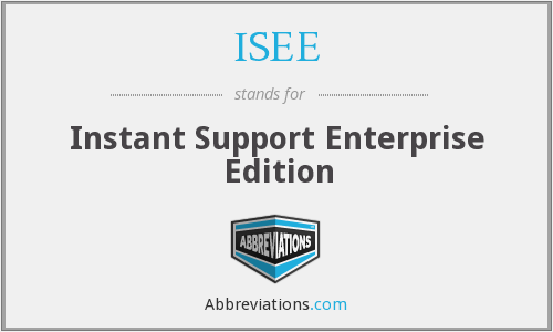 What does ISEE stand for?