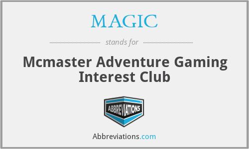 MAGIC - Mcmaster Adventure Gaming Interest Club