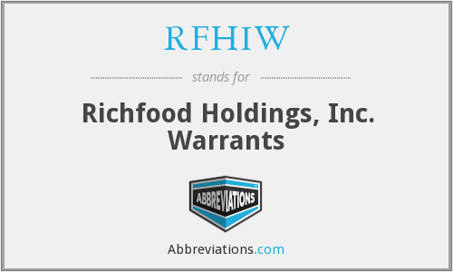 RFHIW - Richfood Holdings, Inc. Warrants