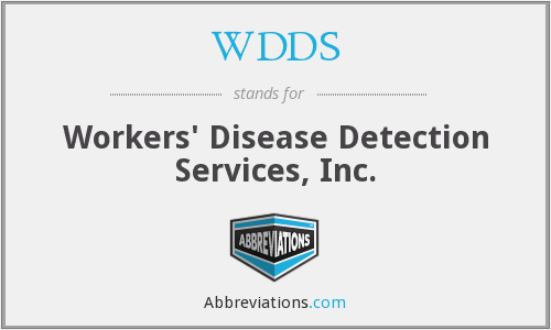 WDDS - Workers' Disease Detection Services, Inc.