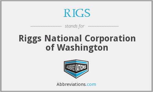 RIGS - Riggs National Corporation of Washington