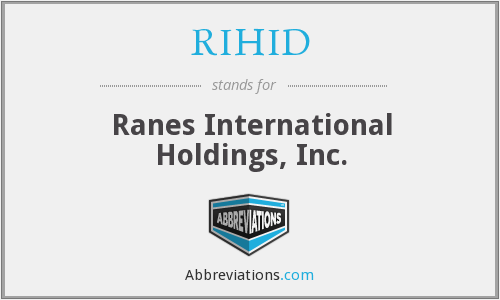 What does RIHID stand for?