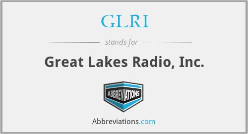 GLRI - Great Lakes Radio, Inc.