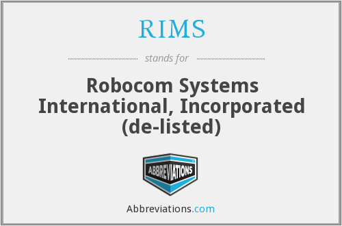 RIMS - Robocom Systems International, Incorporated  (de-listed)