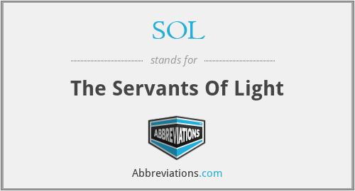 SOL - The Servants Of Light