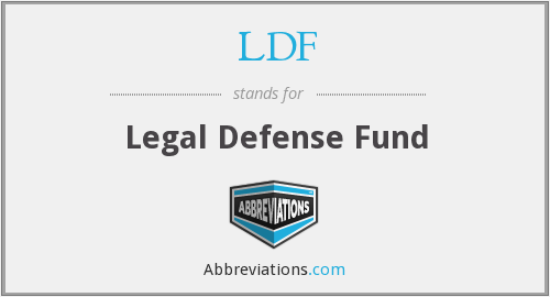 LDF - Legal Defense Fund