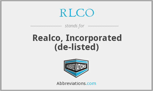 RLCO - Realco, Incorporated  (de-listed)