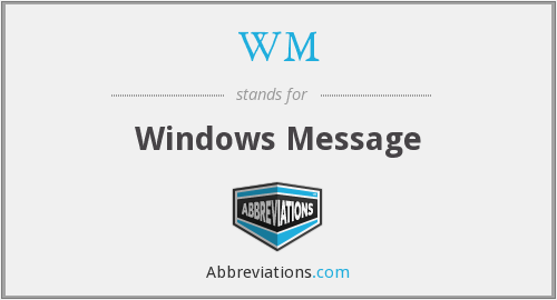 WM - Windows Message
