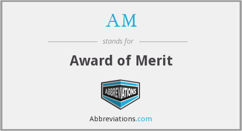 AM - Award of Merit