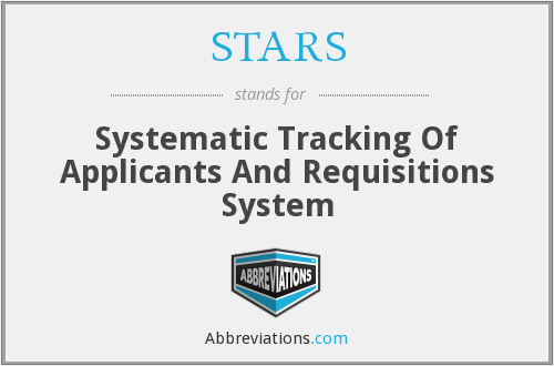 STARS - Systematic Tracking Of Applicants And Requisitions System