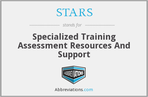 STARS - Specialized Training Assessment Resources And Support