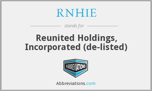 RNHIE - Reunited Holdings, Inc.