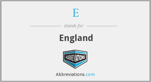 What does England stand for?