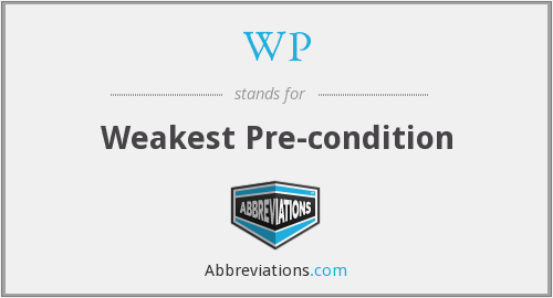 WP - Weakest Precondition