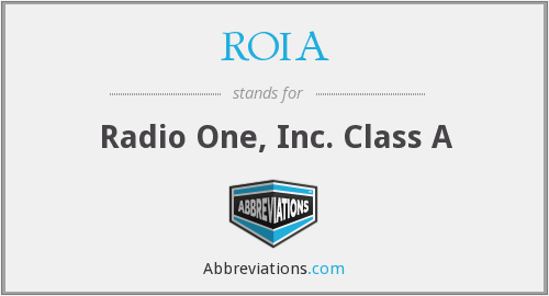 ROIA - Radio One, Inc. Class A