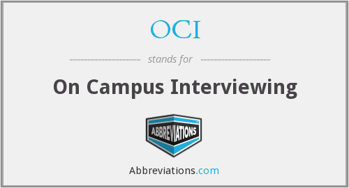 OCI - On Campus Interviewing