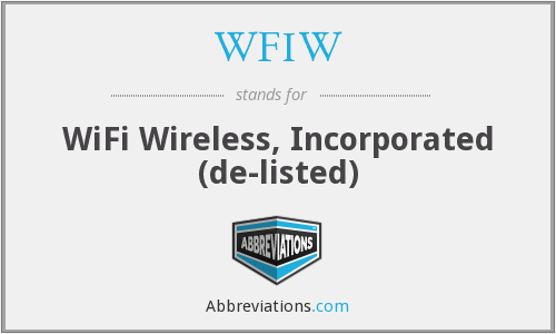 WFIW - WiFi Wireless, Incorporated  (de-listed)