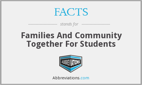 FACTS - Families And Community Together For Students