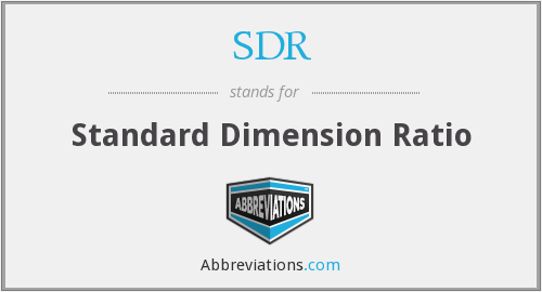 SDR - Standard Dimension Ratio
