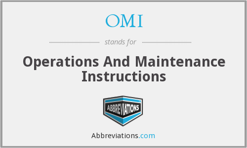OMI - Operations And Maintenance Instructions