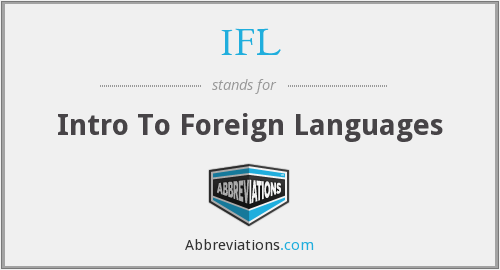 IFL - Intro To Foreign Languages