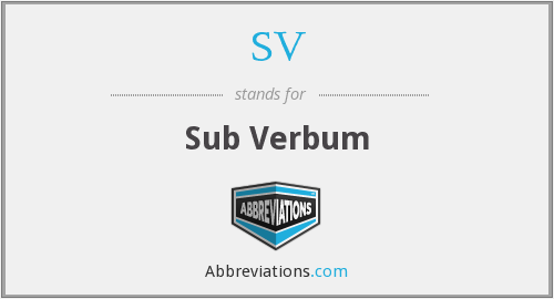 SV - Sub Verbum